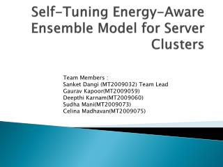 Self-Tuning Energy-Aware Ensemble Model for Server Clusters