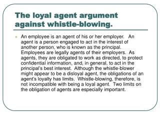 The loyal agent argument against whistle-blowing.