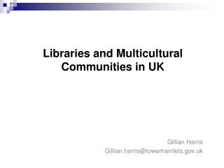 Libraries and Multicultural communities in UK