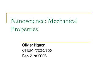 Nanoscience: Mechanical Properties
