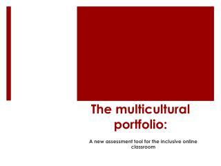 The multicultural portfolio:
