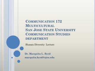 Communication 172 Multicultural  San Jose State University Communication Studies department