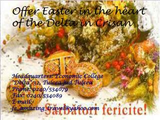 Offer Easter in the heart of the Delta in  Crisan