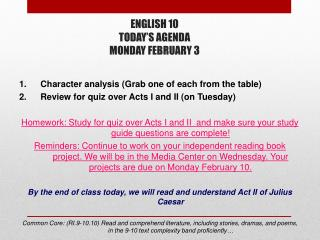 ENGLISH 10 TODAY'S AGENDA MONDAY FEBRUARY 3