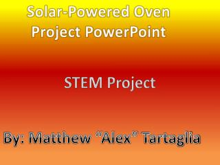 Solar-Powered Oven Project PowerPoint