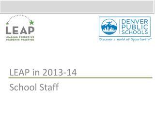 LEAP in 2013-14 School Staff