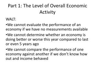 Part 1: The Level of Overall Economic Activity
