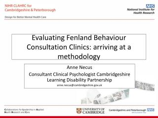 Evaluating Fenland Behaviour Consultation Clinics: arriving at a methodology