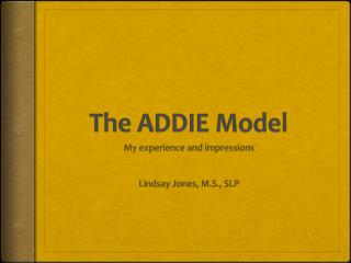 The ADDIE Model