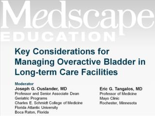 Key Considerations for Managing Overactive Bladder in Long-term Care Facilities