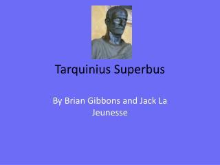 Tarquinius Superbus