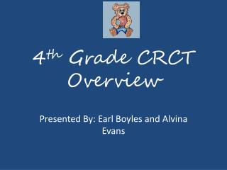 4 th  Grade CRCT Overview