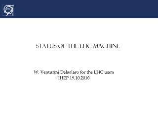 Status of the LHC machine