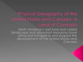 Physical Geography of the United States and Canada: A Land of Contrasts