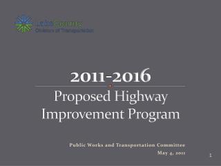 2011-2016 Proposed Highway Improvement Program