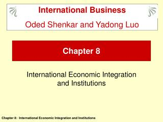 International Economic Integration and Institutions
