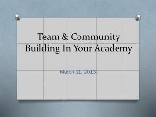 Team & Community Building In Your Academy