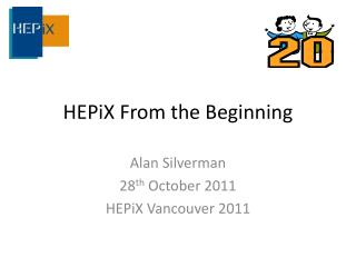 HEPiX From the Beginning