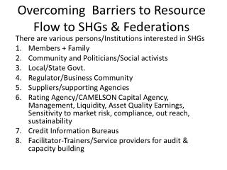 Overcoming  Barriers to Resource Flow to SHGs & Federations