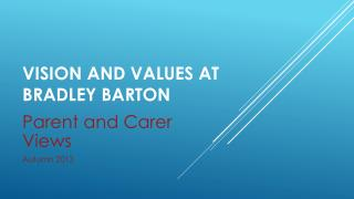 Vision and Values at Bradley Barton