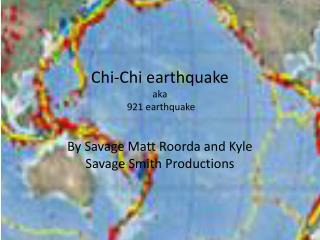 Chi-Chi  earthquake aka  921 earthquake