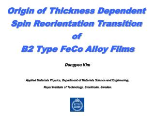 Origin of Thickness Dependent  Spin Reorientation Transition  of  B2 Type  FeCo  Alloy Films