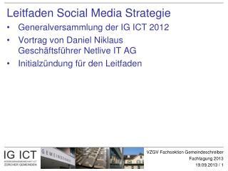 Leitfaden  Social  Media Strategie Generalversammlung der IG ICT 2012