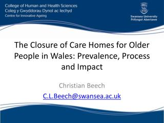 The Closure of Care Homes for Older People in Wales: Prevalence, Process and Impact