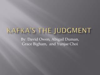 Kafka's the Judgment