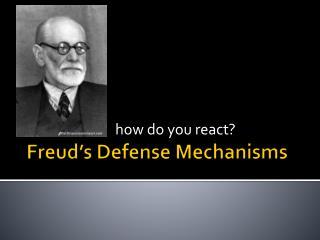 Freud�s Defense Mechanisms