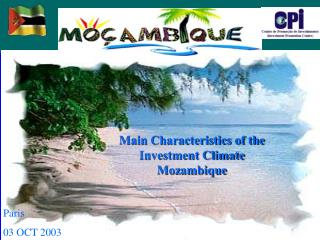 Main Characteristics of the  Investment Climate Mozambique