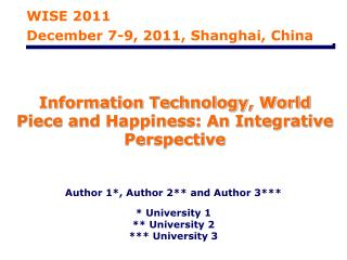Information Technology, World Piece and Happiness: An Integrative Perspective