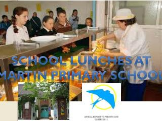 School lunches at Martin primary school