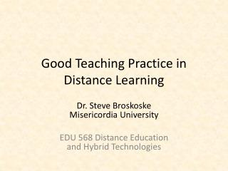 Good Teaching Practice in Distance Learning