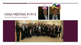 Hosa  Meeting 9/19/13
