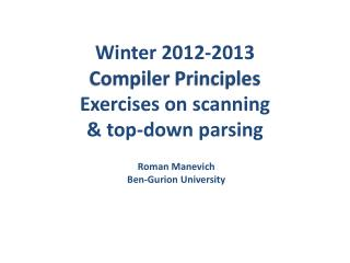 Winter  2012-2013 Compiler  Principles Exercises on scanning & top-down parsing