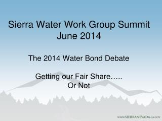 Sierra Water Work  Group Summit June  2014