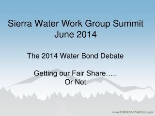 Sierra Water Work  Group Summit June  2014