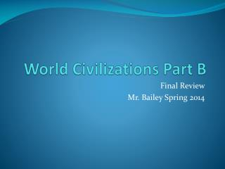 World Civilizations Part B