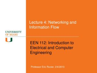 Lecture  4: Networking and Information Flow