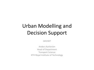 Urban  M odelling and  Decision  Support
