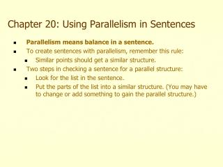 Chapter 20: Using Parallelism in Sentences
