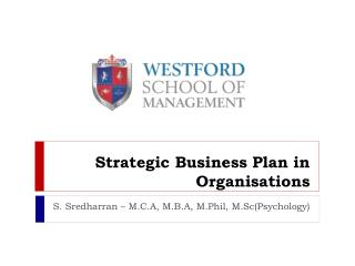 Strategic Business Plan in Organisations