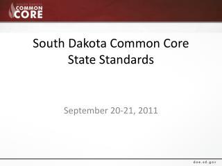 South Dakota Common Core  State Standards