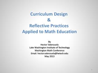 Curriculum Design  &  Reflective  Practices  Applied  to  Math  Education By Hector Valenzuela