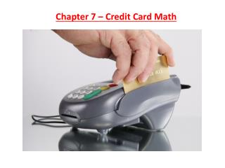 Chapter 7 – Credit Card Math