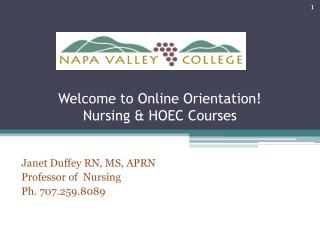 Welcome to  Online  Orientation! Nursing & HOEC Courses