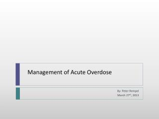 Management of Acute Overdose