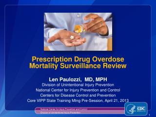 Prescription Drug Overdose  Mortality Surveillance Review