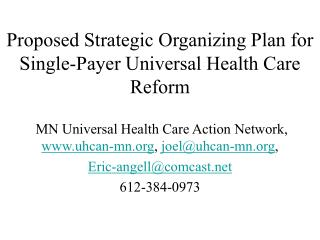 Proposed Strategic Organizing Plan for Single-Payer Universal Health Care Reform
